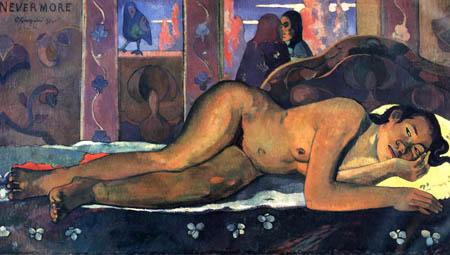 Paul Gauguin - O Taiti, Nevermore