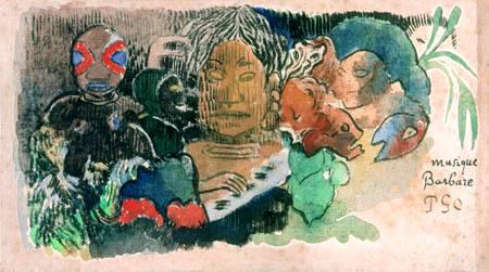 Paul Gauguin - Musique barbare