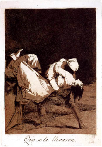 Francisco J. Goya y Lucientes - Que se la llevaron.