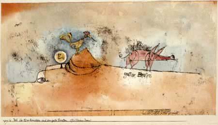 Paul Klee - Wo die Eier herkommen und der gute Braten
